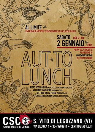 AL LIMITE // Aut to Lunch (Ita)