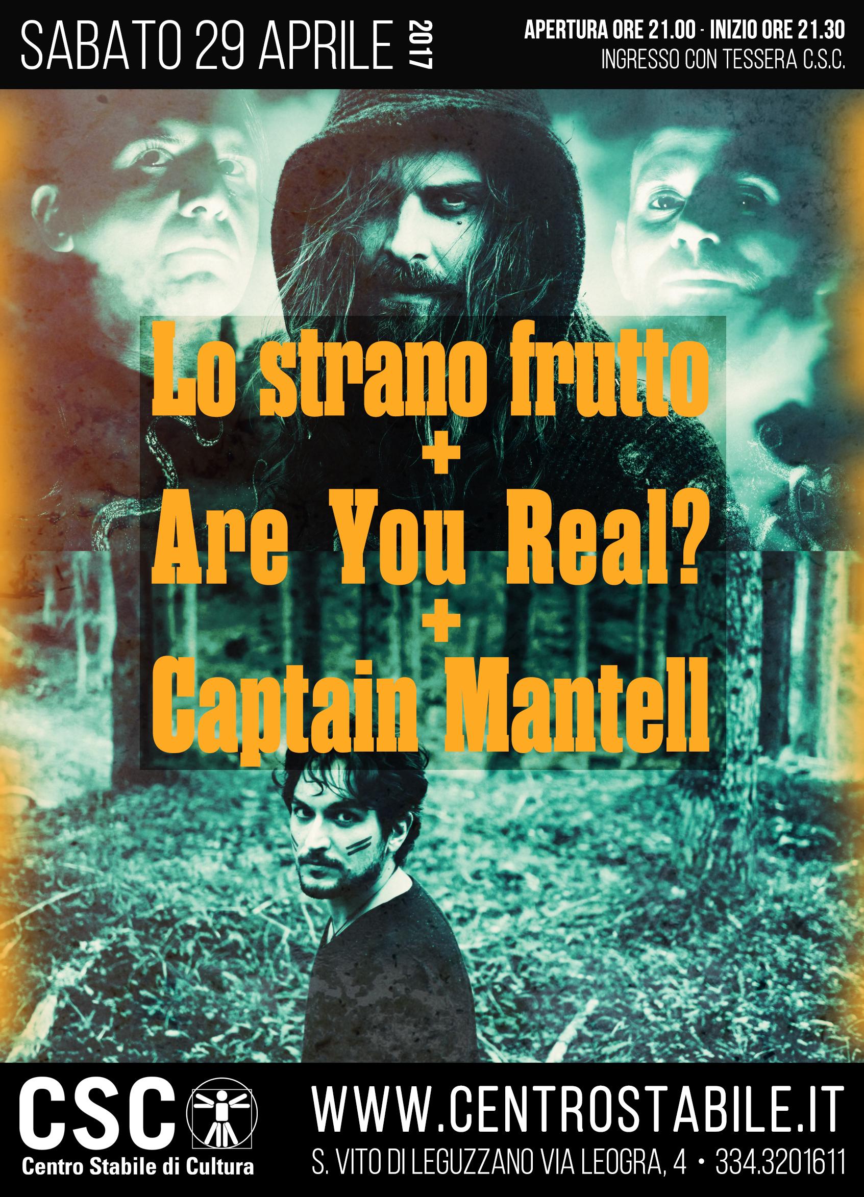 Captain Mantell + Are You Real? + Lo Strano Frutto