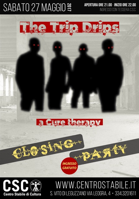 The Trip Drips: a cure therapy / DJ Killer – Closing Party
