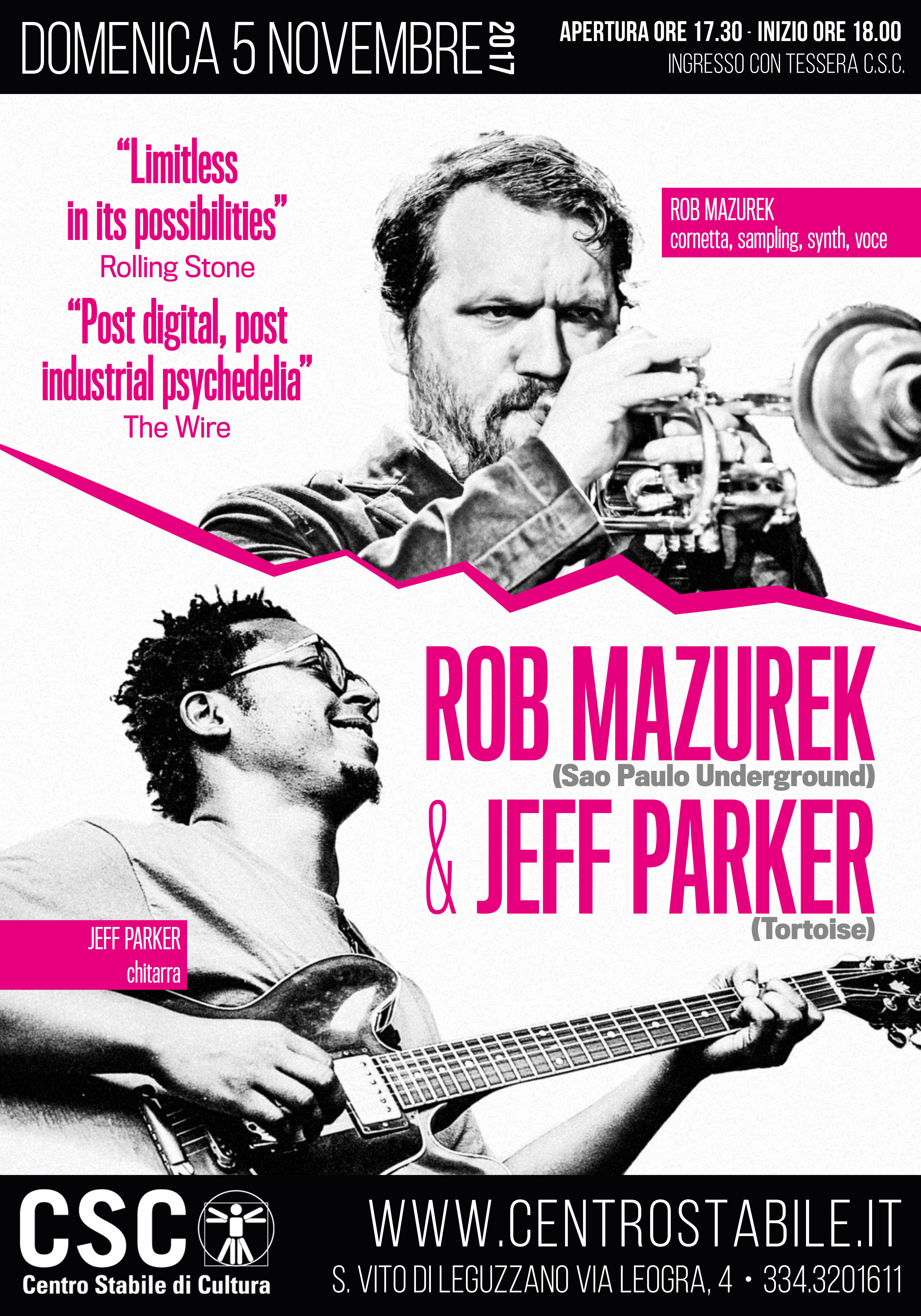 ROB MAZUREK (Sao Paulo Underground) & JEFF PARKER (Tortoise)