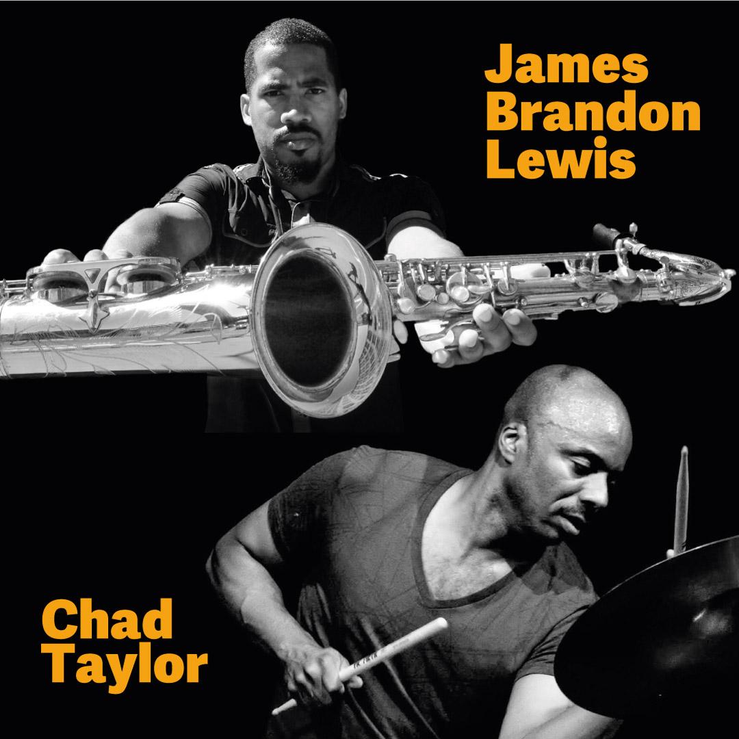 James Brandon Lewis & Chad Taylor (USA)
