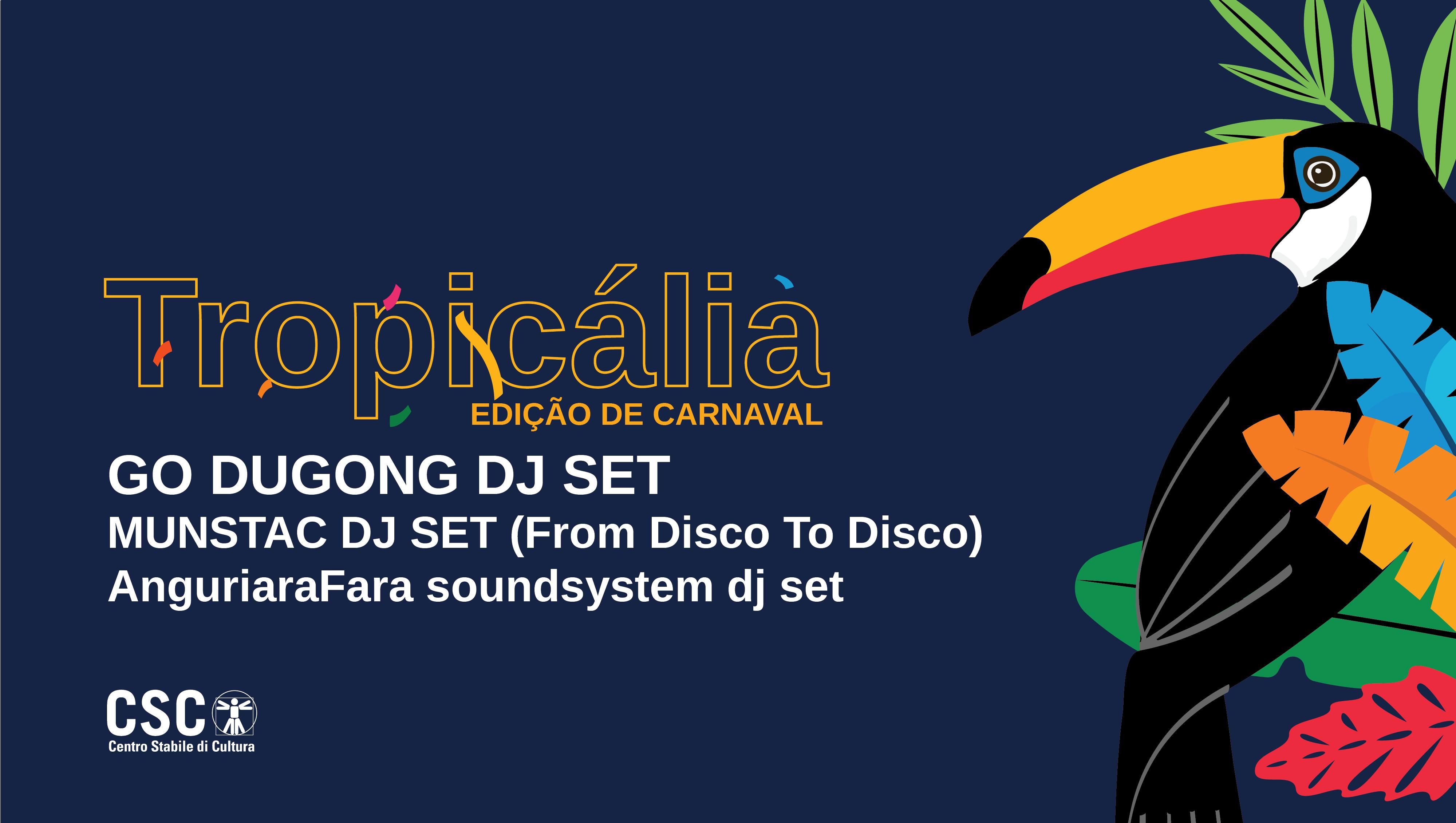 Tropicália – edição de carnaval