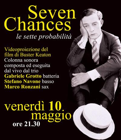 """SEVEN CHANCES"""" (Le sette probabilità)  """""""