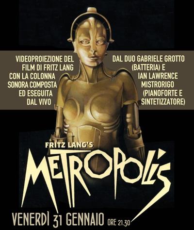 METROPOLIS (Germania, 1927) – musicato dal vivo